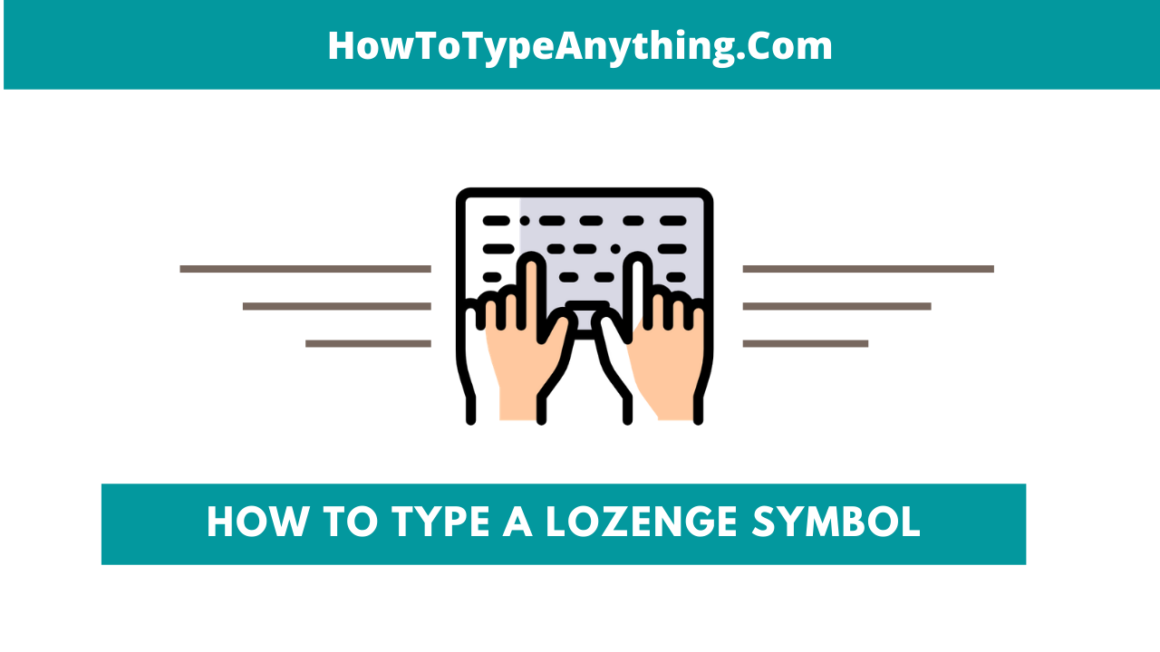 how to type lozenge symbols shape text