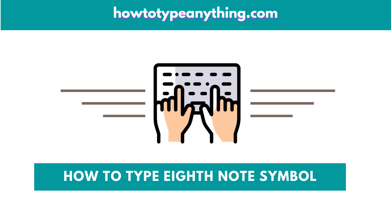 How to type Eighth Note