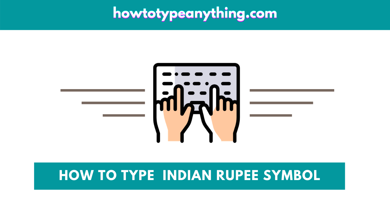 how to type indian rupee symbol on keyboard